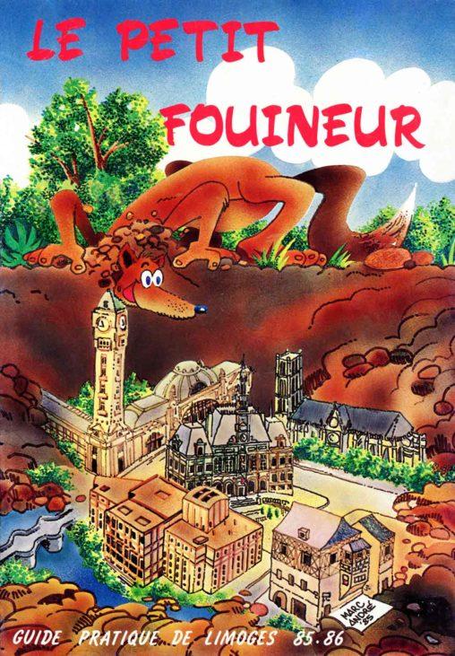 Guide pratique de Limoges Le Petit Fouineur est conçu et réalisé par l'agence Publi-First 1985
