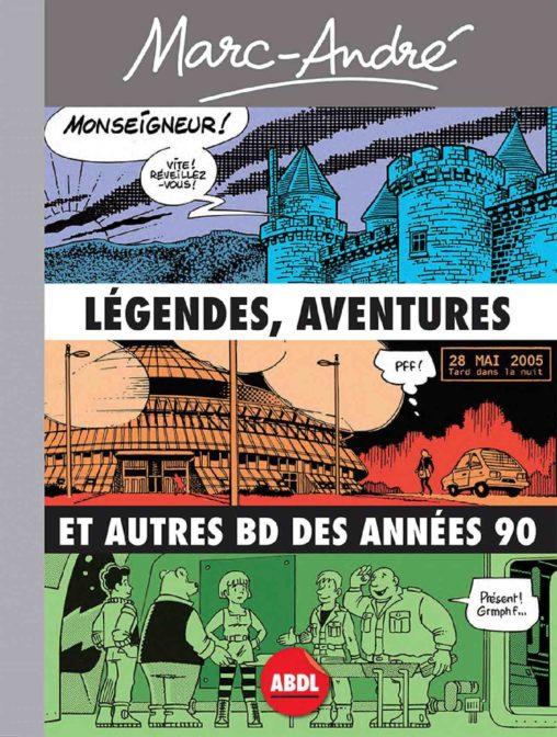 Marc-André Légendes, aventures et autres BD des années 90 - Recto