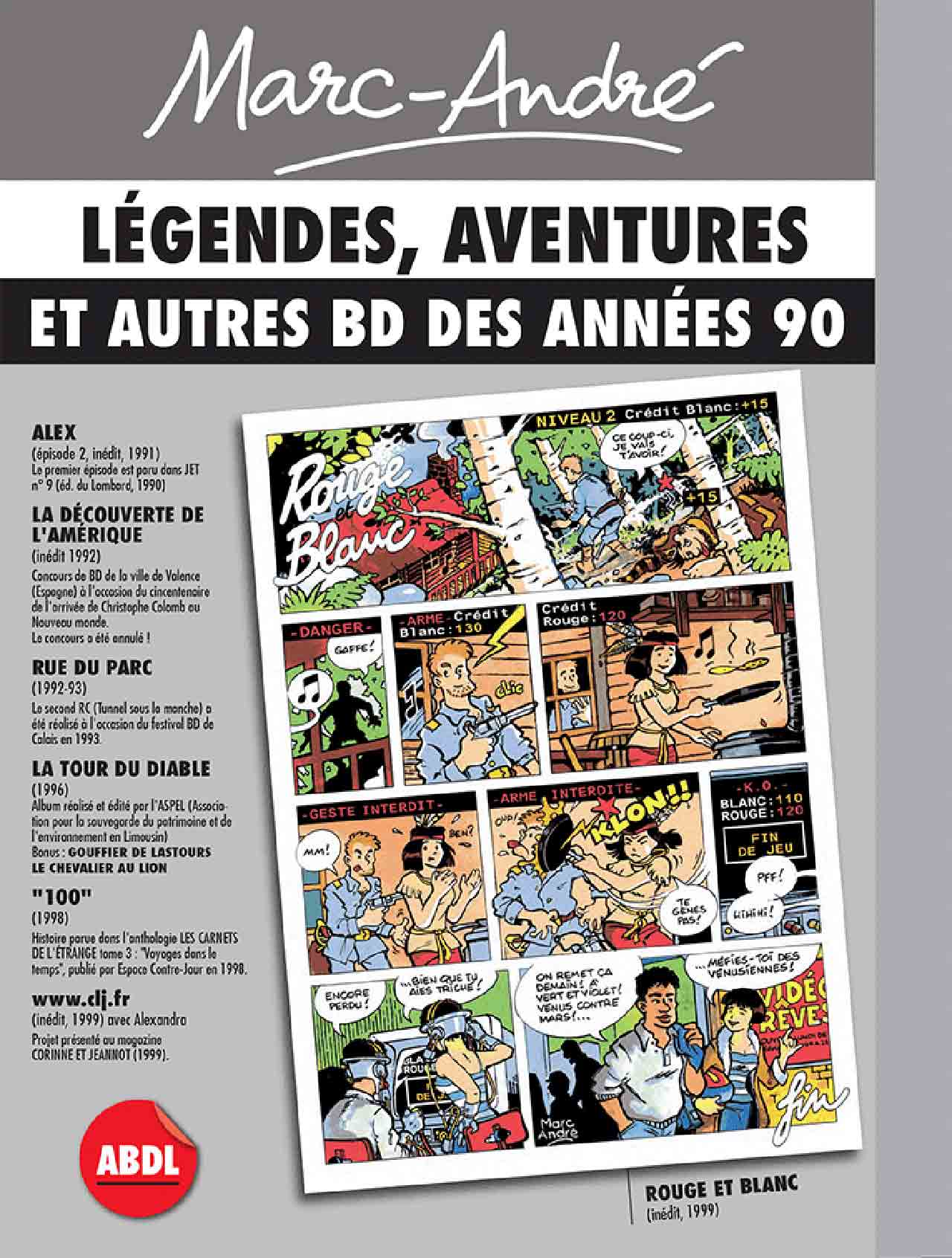 Marc-André Légendes, aventures et autres BD des années 90 - Verso- 2019