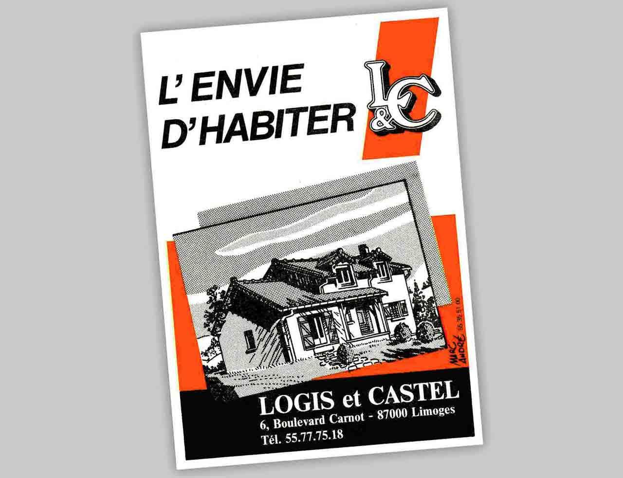 """""""L'envie d'habiter""""  annonce pub maisons Logis & Castel. 1987 Marc-André BD Illustration Graphisme Limoges"""