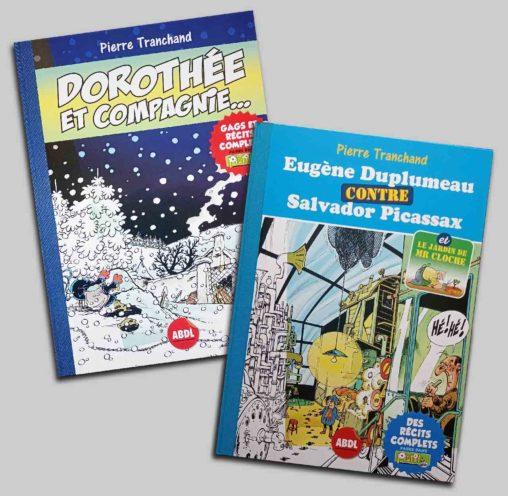 ABDL couvertures Pierre Tranchand Dorothée et Compagnie Eugène Duplumeau contre Salvador Picassax ABDL 2021 Marc-André BD Illustration Publicité Limoges