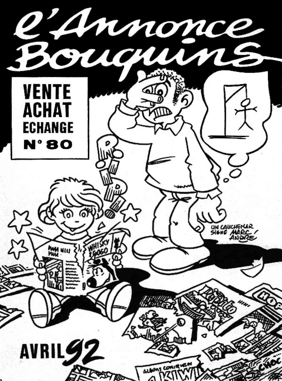 L'annonce-Bouquins 80 - avril 1992 - par Marc-André - 1992-1995 - Bande dessinée - Libourne - Marc-André BD Illustration Graphisme - Limoges