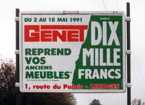 1991-05 Affiche 4x3 Meubles Genet reprend vos anciens meubles dix mille francs-Agence Scandere 1991 Marc-André