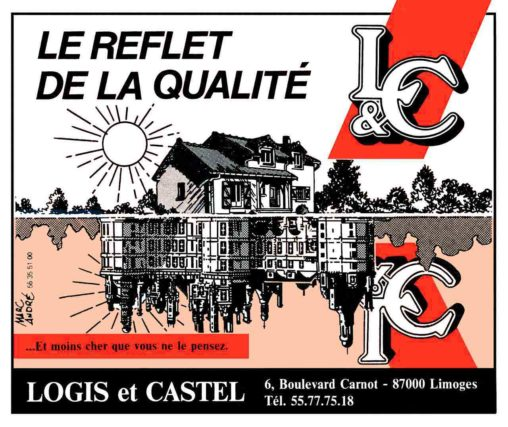 """""""Le reflet de la qualité"""" maisons Logis & Castel. 1987 Marc-André BD Illustration Graphisme Limoges"""